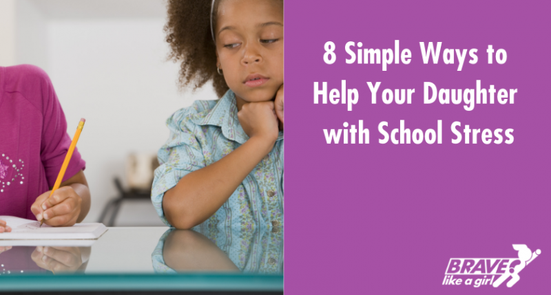 Help your daughter with school stress