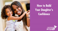 how to build your daughter's confidence
